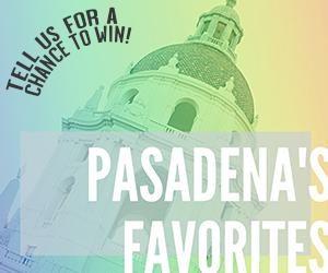 Pasadena's Favorites